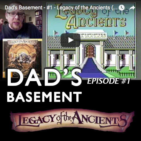 Dad's Basement - #1 - Legacy of the Ancients